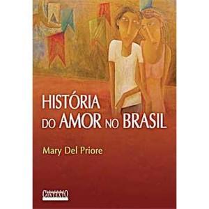historia-do-amor-no-brasil-mary-del-priore-8572443045_300x300-PU6eb34c90_1