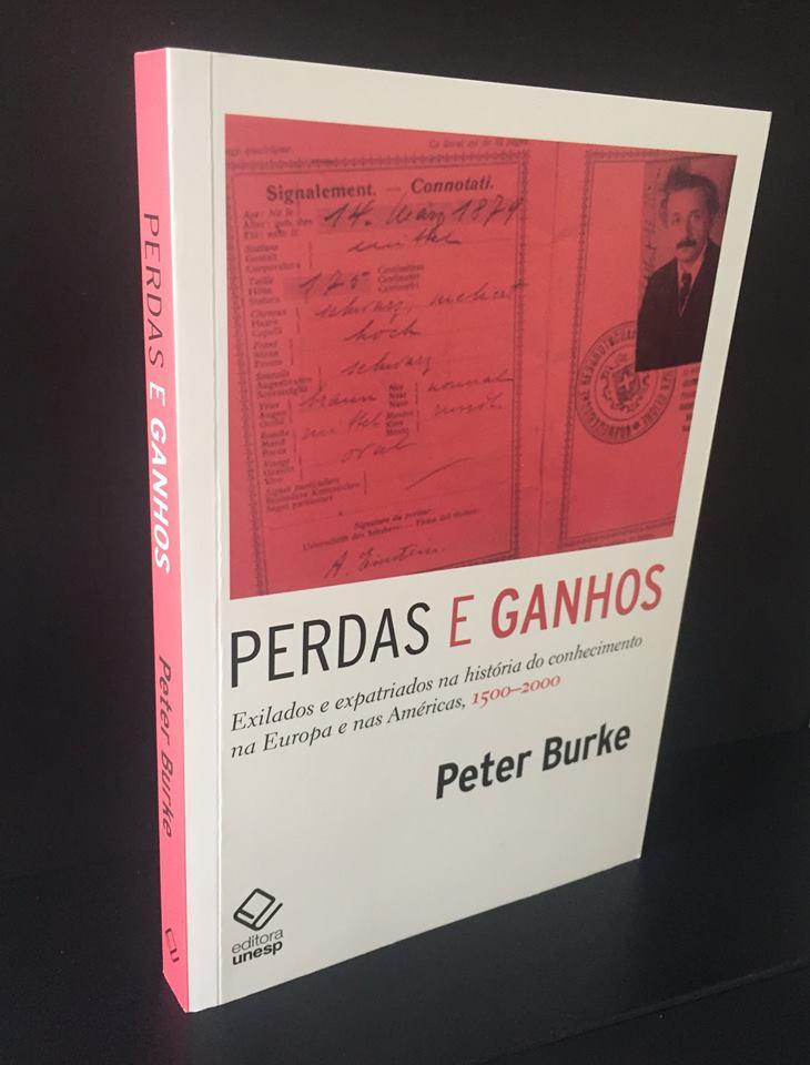 """""""Perdas e ganhos: exilados e expatriados na história do conhecimento na Europa e nas Américas, 1500-2000""""."""