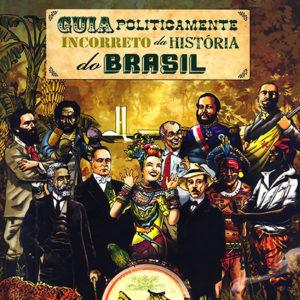 Guia Politicamente Incorreto da História do Brasil (capa)